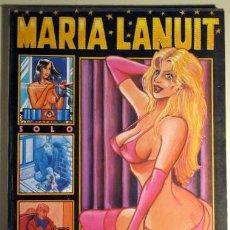 Cómics: MARIA LANUIT. NOCTURNO. SOLO Y OTRAS HISTORIAS (PONS, ALFREDO). Lote 29417043