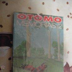 Cómics: OTOMO MEMORIAS 2. Lote 40720962