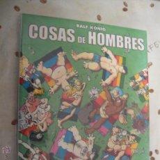 Cómics: COSAS DE HOMBRES. Lote 40902369