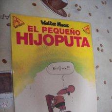 Cómics: EL PEQUEÑO HIJOPUTA COLECCION ME PARTO 6. Lote 40902938