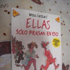 Cómics: ELLAS SOLO PIENSAN EN ESO COLECCION ME PARTO 3. Lote 40902946