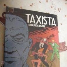 Cómics: TAXISTA SEGUNDA PARTE. Lote 40979841