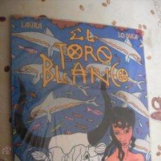 Cómics: EL TORO BLANCO. Lote 40979846