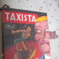 Cómics: TAXISTA. Lote 40979866