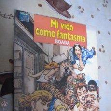 Cómics: MI VIDA COMO FANTASMA. Lote 40979873
