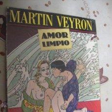 Cómics: AMOR LIMPIO. Lote 40979879