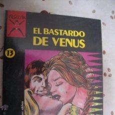 Cómics: EL BASTARDO DE VENUS COLECCION X 13. Lote 41261914