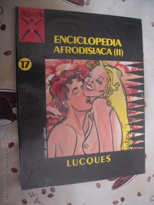 ENCICLOPEDIA AFRODISIACA 2 COLECCION X 17 (Tebeos y Comics - La Cúpula - Comic Europeo)