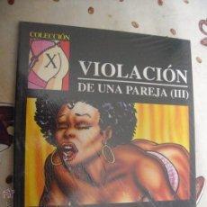 Cómics: VIOLACION DE UNA PAREJA 3 COLECCION X 55. Lote 41278626