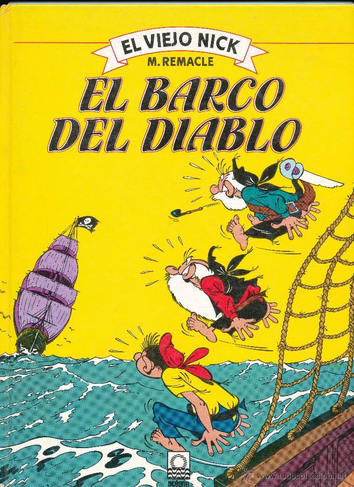 EL VIEJO DICK, Nº 2: EL BARCO DEL DIABLO. BARCELONA, ED. OCEANO, 1983 (Tebeos y Comics - La Cúpula - Comic Europeo)