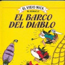 Cómics: EL VIEJO DICK, Nº 2: EL BARCO DEL DIABLO. BARCELONA, ED. OCEANO, 1983. Lote 42210604