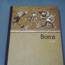 Cómics: BORRA - LUISD.. Lote 42303819