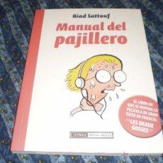 Cómics: MANUAL DEL PAJILLERO RIAD SATTOUF EDICIONES LA CÚPULA LÍNEA NOVELA GRÁFICA 2010. Lote 42313023