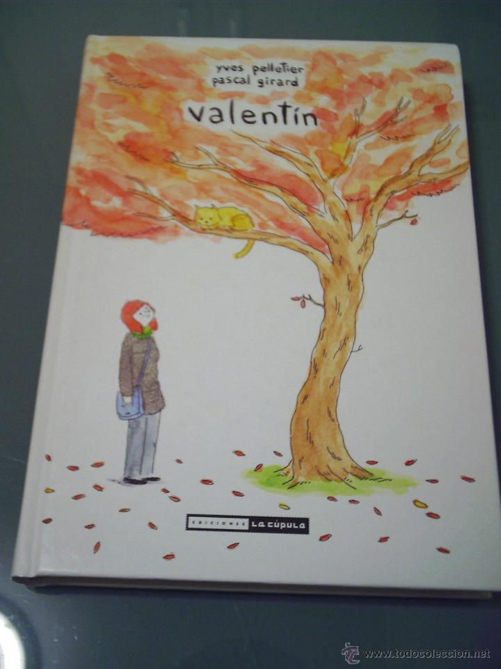VALENTIN - YVES PELLETIER / PASCAL GIRARD. (Tebeos y Comics - La Cúpula - Comic Europeo)