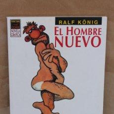 Cómics: RALF KÖNIG – EL HOMBRE NUEVO (DESEADO) – 1ª ED. AÑO 1991 – NOVELA GRÁFICA – LA CÚPULA – COMO NUEVO. Lote 43131139