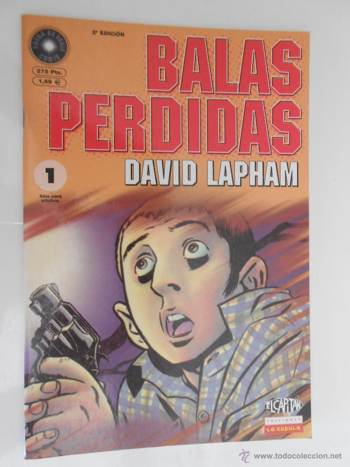 BALAS PERDIDAS*DAVID LAPHAM**NÚMERO 1*** 2ª EDICION**2001 (Tebeos y Comics - La Cúpula - Comic Europeo)