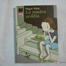 Fumetti: LA MADRE ARDILLA - MEGAN KELSO - LA CÚPULA - 2007 – 1.ª EDICIÓN. Lote 43237601