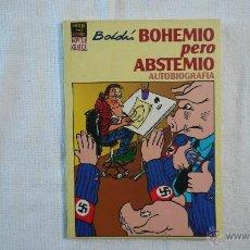 Cómics: BOHEMIO PERO ABSTEMIO. AUTOBIOGRAFÍA - BOLDÚ - EDICIONES LA CÚPULA - 1995. Lote 43251957