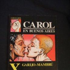 Cómics: COLECCION X - Nº 48 - CAROL EN BUENOS AIRES - LA CUPULA - . Lote 43450944