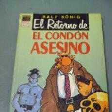Comics: EL RETORNO DEL CONDÓN ASESINO - RALF KÖNIG.. Lote 43598910