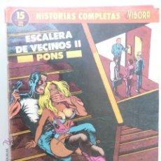 Cómics: HISTORIAS COMPLETAS DE EL VÍBORA. Nº 15. ESCALERA DE VECINOS II. PONS. Lote 44091541