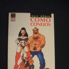 Cómics: COMO CONEJOS - RALF KÖNIG - LA CUPULA - . Lote 44184701