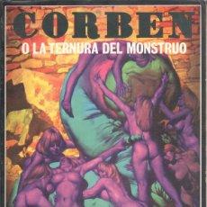 Cómics: CORBEN O LA TERNURA DEL MONSTRUO - EDICIONES LA CUPULA 1979 - 96 PGS. 27,5 X 20 CMS.. Lote 44441758