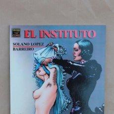 Cómics: EL INSTITUTO - SOLANO / BARREIRO - ED LA CÚPULA AÑO 1991 - NUEVO. Lote 45143782