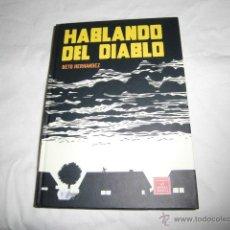 Cómics: HABLANDO DEL DIABLO.BETO HERNANDEZ NOVELA GRAFICA EDIT.LA CUPULA 2009.-1ª EDICION. Lote 45242822