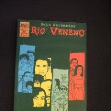 Comics: COLECCION COMPLETA - RIO VENENO - Nº 1 AL Nº 4 - BETO HERNANDEZ - LA CUPULA - . Lote 45627409