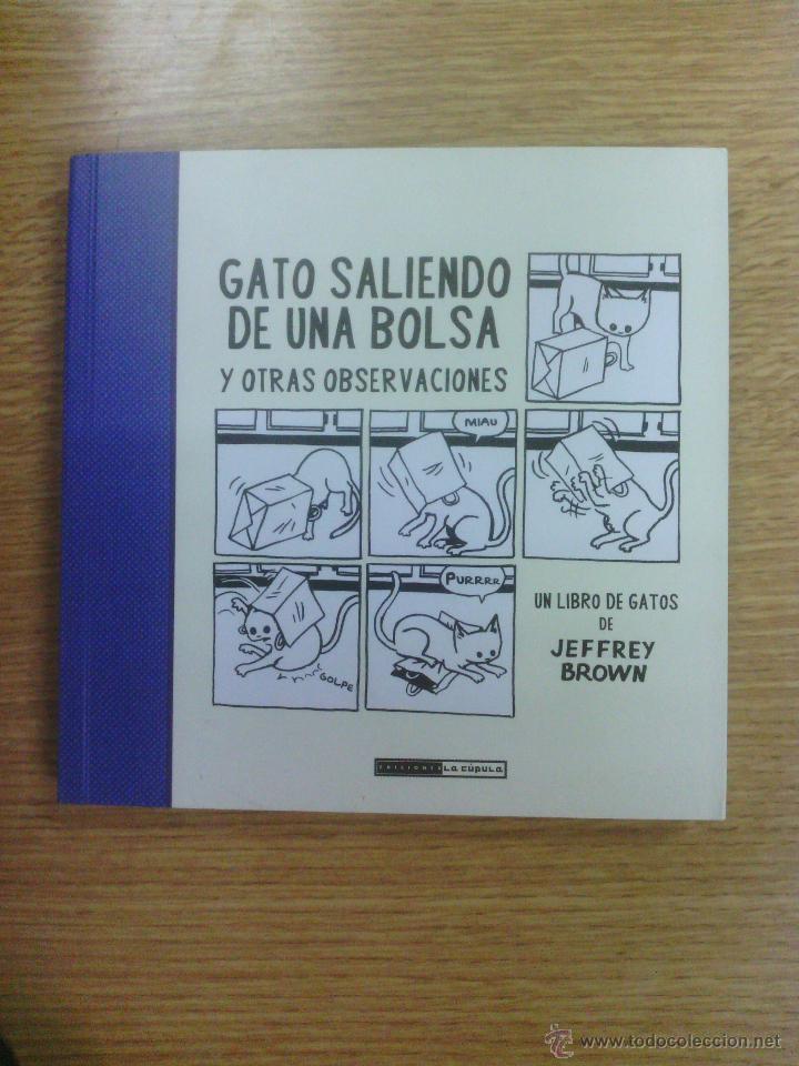 GATO SALIENDO DE UNA BOLSA Y OTRAS OBSERVACIONES (JEFFREY BROWN) (Tebeos y Comics - La Cúpula - Comic Europeo)