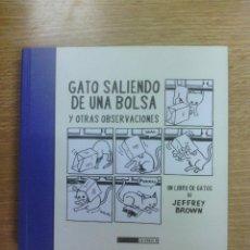 Cómics: GATO SALIENDO DE UNA BOLSA Y OTRAS OBSERVACIONES (JEFFREY BROWN). Lote 46681941