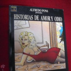 Cómics: HISTORIAS DE AMOR Y ODIO - PONS - RUSTICA. Lote 47299417