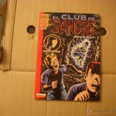 Cómics: EL CLUB DE SANGRE 1 DE 1, EDICIONES LA CÚPULA. Lote 47611067