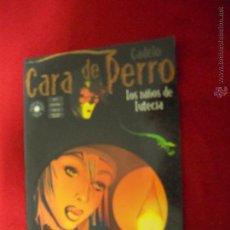 Cómics: CARA DE PERRO - CANDELO - BRUT COMIX. Lote 47790499