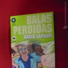 Cómics: BALAS PERDIDAS 16 - DAVID LAPHAM - FUERA DE SERIE COMIX. Lote 47790561