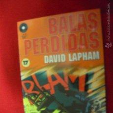 Cómics: BALAS PERDIDAS 17 - DAVID LAPHAM - FUERA DE SERIE COMIX. Lote 47790563