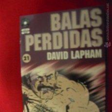 Cómics: BALAS PERDIDAS 21 - DAVID LAPHAM - FUERA DE SERIE COMIX. Lote 47790564
