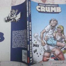 Fumetti: CRUMB, LA HISTORIA DE MI VIDA , OBRAS COMPLETAS,EDICIONES LA CUPULA ,4ª EDICION REVISADA Y MASTERIZA. Lote 48274599