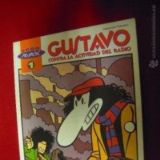 Cómics: GUSTAVO CONTRA LA ACTIVIDAD DEL RADIO - TODO MAX 1 - RUSTICA. Lote 48528262