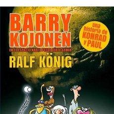 Cómics: CÓMICS. BARRY KOJONEN. EN EL ESPACIO NADIE PUEDE OIRTE GEMIR - RALF KÖNIG. Lote 143391997