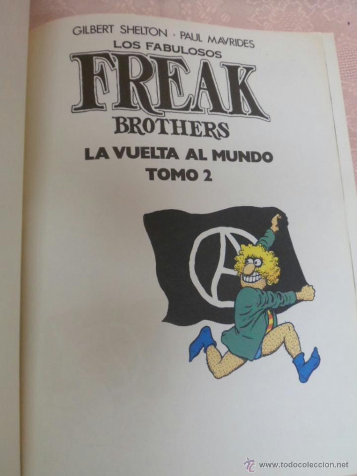 Cómics: LOS FABULOSOS FREAK BROTHERS LA VUELTA AL MUNDO LOTE DEL I Y II - Foto 8 - 49411391
