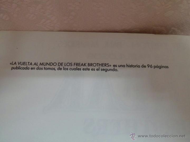 Cómics: LOS FABULOSOS FREAK BROTHERS LA VUELTA AL MUNDO LOTE DEL I Y II - Foto 9 - 49411391