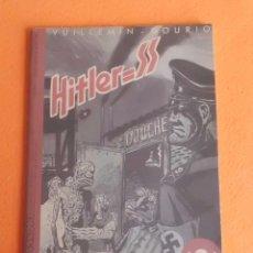 Cómics: HITLER=SS MAYO DE 1990 TIRADA LIMITADA Y CENSURADA EDIC. MAKOKI VUILLEMIN - GOURIO BUEN ESTADO. Lote 49557759