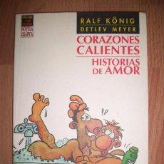 Cómics: KÖNIG, RALF. CORAZONES CALIENTES : HISTORIAS DE AMOR. Lote 49871270