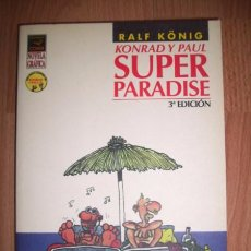 Cómics: KÖNIG, RALF. KONRAD Y PAUL : SUPER PARADISE. Lote 49871304