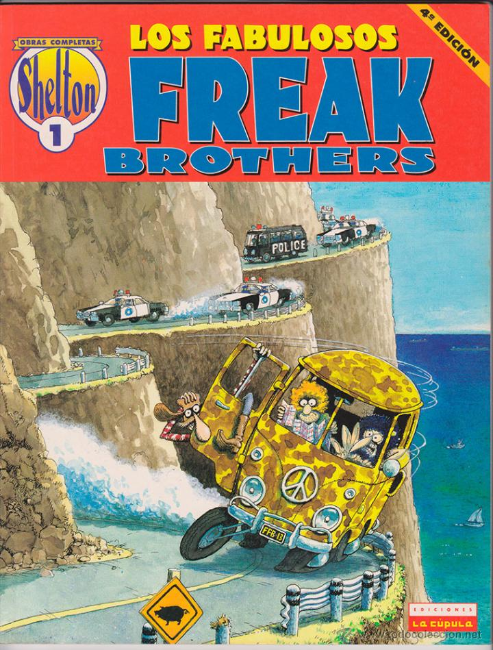 GILBERT SHELTON - LOS FABULOSOS FREAK BROTHERS - TOMO 1 (Tebeos y Comics - La Cúpula - Comic USA)