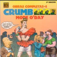 Cómics: ROBERT CRUMB - OBRAS COMPLETAS - 4 · MODE O'DAY (2ª EDICIÓN). Lote 50432092
