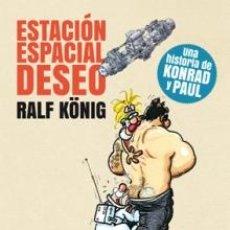 Cómics: CÓMICS. ESTACION ESPACIAL DESEO - RALF KÖNIG. Lote 70579429