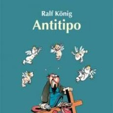 Cómics: CÓMICS. ANTITIPO - RALF KÖNIG (CARTONÉ). Lote 143391941